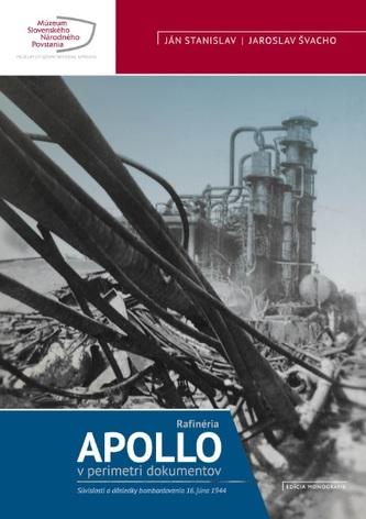 Apollo - Rafinéria v perimetri dokumentov - Stanislav Navrátil