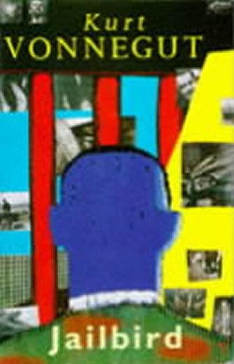 Jailbird - Kurt jr. Vonnegut