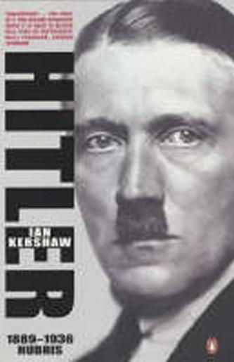 Hitler, 1889-1936 : Hubris - Ian Kershaw