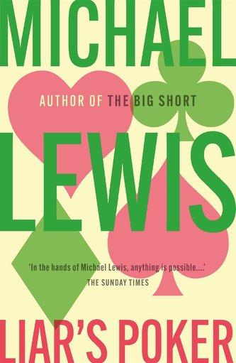 Liar´s Poker - Michael Lewis