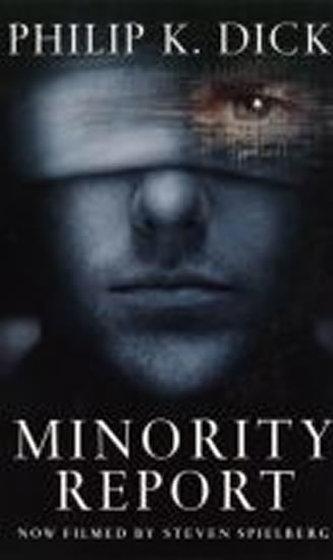 Minority Report (film) - Philip K. Dick