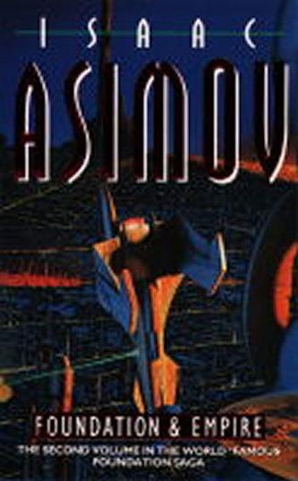 Foundation & Empire - Isaac Asimov