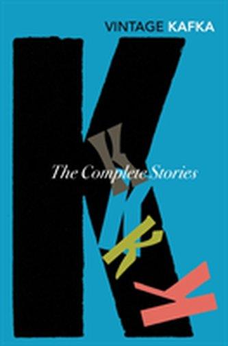 The Complete Short Stories: Franz Kafka - Franz Kafka