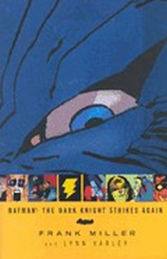 Batman The Dark Knight Strikes Again - Frank Miller