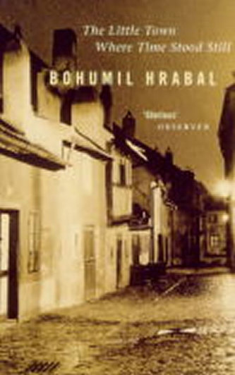 The Little Town - Bohumil Hrabal