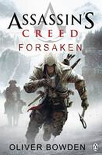 Assassin´s Creed: Forsaken - Oliver Bowden
