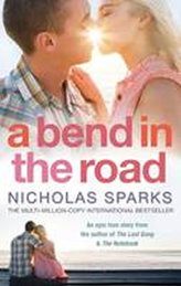 A Bend in the Road : A A