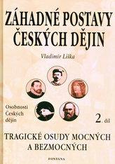 Záhadné postavy českých dějin 2