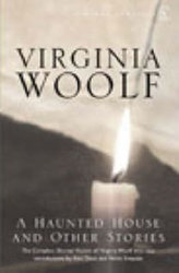 A Haunted House - The Complete Shorter Fiction