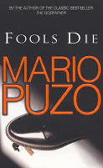 Fools Die - Mario Puzo