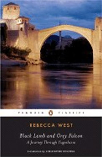 Black Lamb and Grey Falcon: A Journey Through Yugoslavia - Westcott, Rebecca