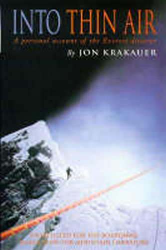 Into Thin Air : Personal Account of the Everest Disaster - Jon Krakauer