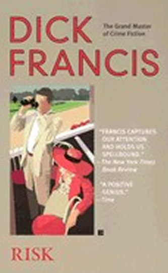 Risk - Dick Francis
