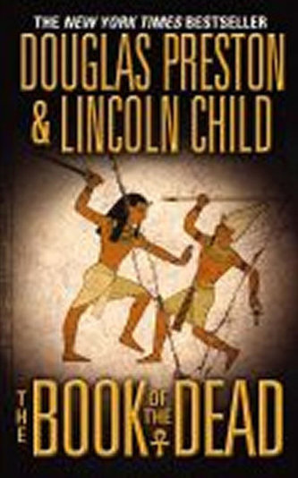The Book of the Dead - Douglas Preston; Lincoln Child