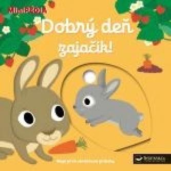 MiniPÉDIA–Dobrý deň zajačik !