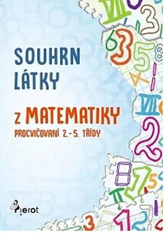 Souhrn látky z matematiky 1. stupeň ZŠ - Petr Šulc