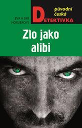 Zlo jako alibi