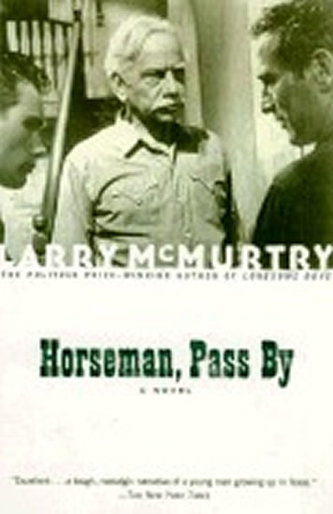 Horseman, Pass By - McMurtry Larry