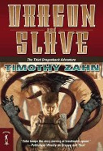 Dragon and Slave : The Third Dragonback Adventure - Timothy Zahn