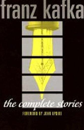 The Complete Stories: Franz Kafka - Franz Kafka