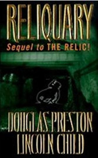 Reliquary - Douglas Preston; Lincoln Child