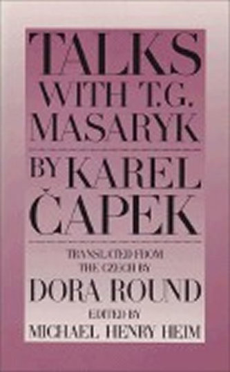 Talks with T.G. Masaryk - Karel Čapek