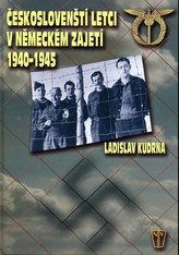 Českoslovenští letci v německém zajetí 1940 - 1945