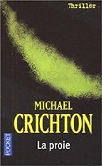 La proie - Michael Crichton