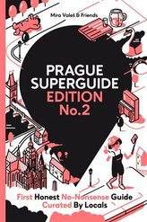 Prague Superguide Edition No. 2