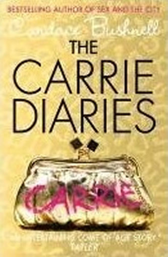 The Carrie diaries - Candace Bushnellová