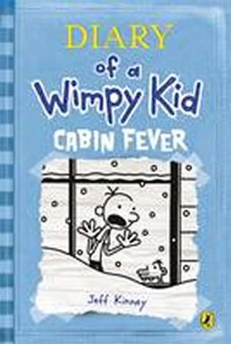 Diary of a Wimpy Kid: Cabin Fever - Kinney Jeff