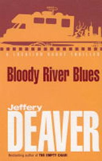 Bloody River Blues - Jeffery Deaver