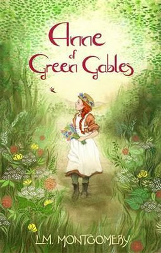 Anne of Green Gables - Lucy Maud Montgomeryová