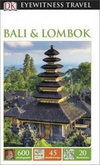 Bali & Lombok - DK Eyewitness Travel Guide - neuveden