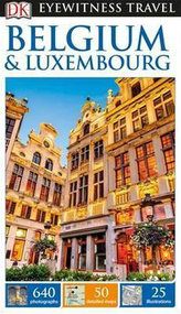 Belgium & Luxembourg - DK Eyewitness Travel Guide