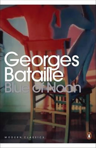 Blue Of Noon - Bataille Georges