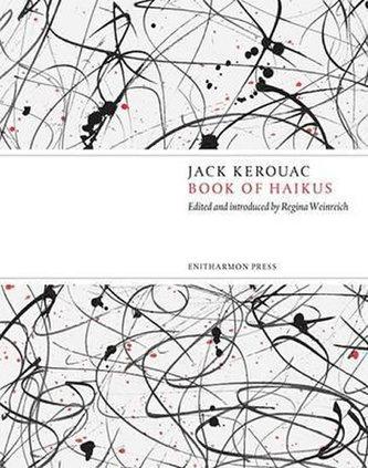 Book Of Haikus - Jack Kerouac