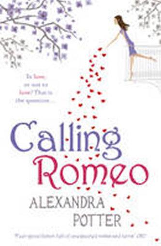 Calling Romeo - Potter Alexandra