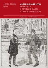 Poznámky k revoluční akci v Chicagu (1914 - 1918)