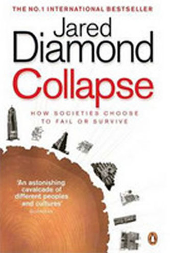 Collapse: How Societies Choose to Fail or Survive - Jed Diamond