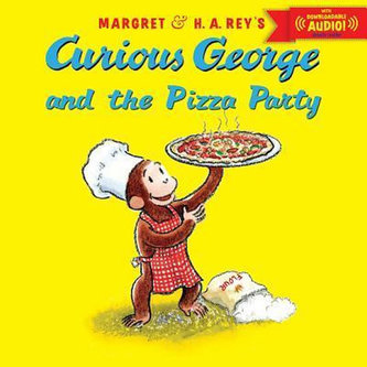 Curious George and the Pizza Party - Rey H.A.