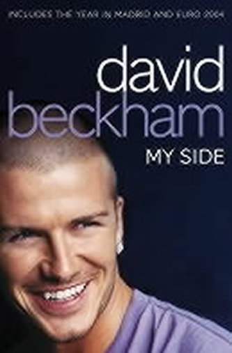 David Beckham: My Side - David Beckham