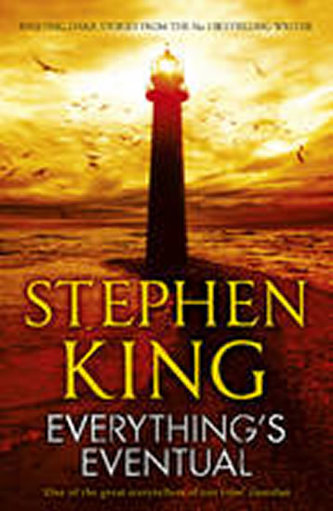 Everything´s Eventual - Stephen King