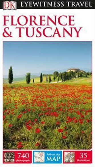 Florence & Tuscany - DK Eyewitness Travel Guide