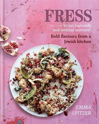 Fress - Bold, Fresh Flavours from a Jewish Kitchen