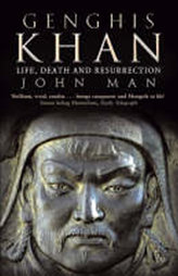 Genghis Khan - Life, Death and Resurrection