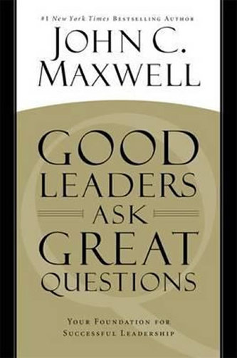 Good Leaders Ask Great Questio