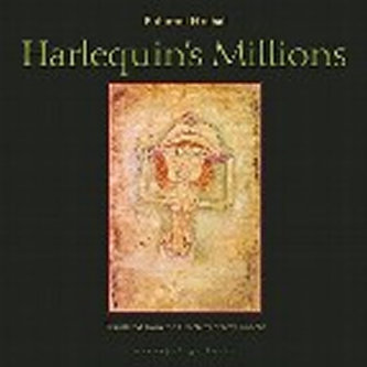 Harlequin´s Millions - A Novel