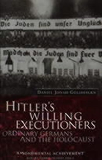Hitler´s Willing Executioners