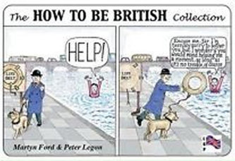 How to Be British - Martin Dunford; Jack Holland